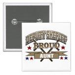 Deputy Sheriff Proud Aunt 15 Cm Square Badge