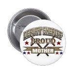 Deputy Sheriff Proud Mother Badge