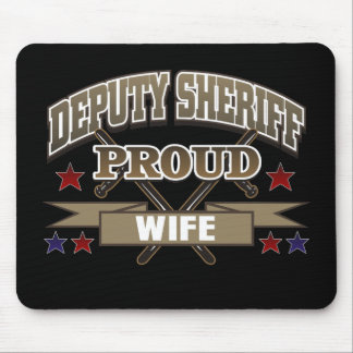 Deputy Sheriff Proud Wife Mouse Pad