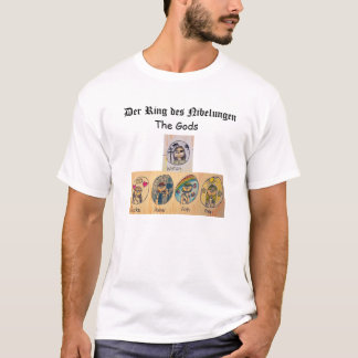 Der Ring des Nibelungen: The Gods T-Shirt
