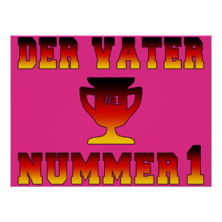 Der Vater Nummer 1 1 Dad in German Father s Day Posters