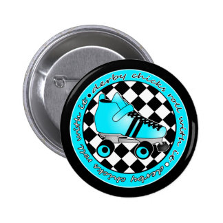 Derby Chicks Roll With It - Blue Aqua Black White 6 Cm Round Badge