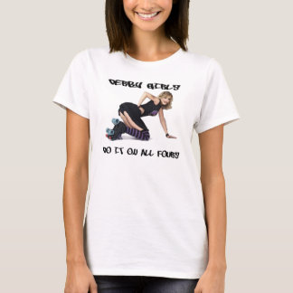 Derby Girls Do It On All Fours T-Shirt