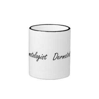 Dermatologist Artistic Job Design Ringer Coffee Mug