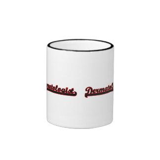 Dermatologist Classic Job Design Ringer Coffee Mug