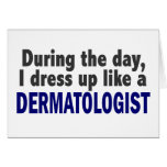 Dermatologist During The Day Card