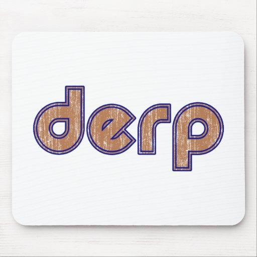 Derp 3 mousepad