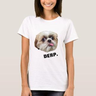 Derp! Derpy Shih Tzu T-Shirt