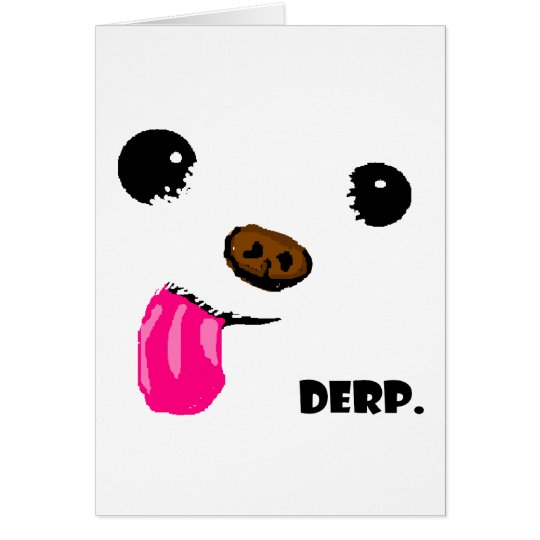 Derp Dog Card