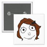Derpina Brown Hair Rage Face Meme Badge