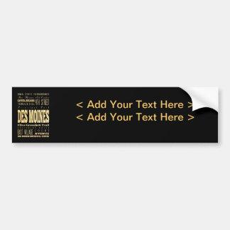 Des Miones City of Iowa Typography Art Car Bumper Sticker