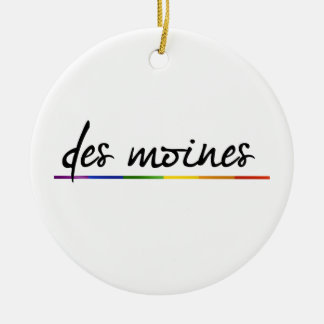 DES MOINES GAY PRIDE -.png Round Ceramic Decoration