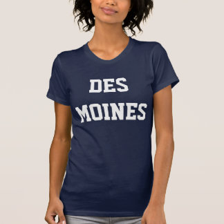 Des Moines Tee Shirts