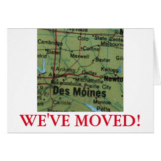 Des Moines We've Moved address announcement Greeting Card