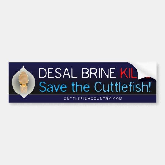 Desal Brine Kills - Save the Cuttlefish! Sticker