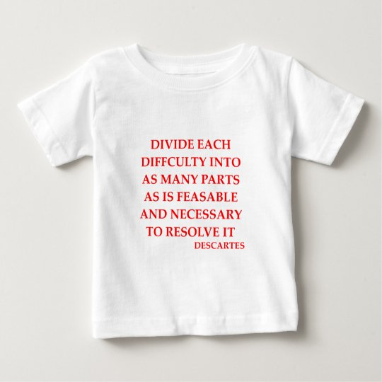 DESCARTES quote Baby T-Shirt