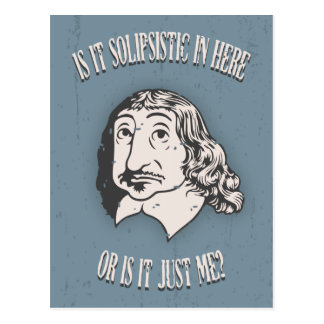 Descartes Solipsistic Postcard