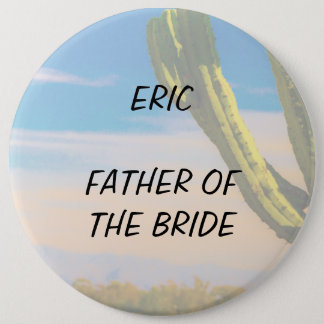 Desert Cactus Blue Sky Father of the Bride 6 Cm Round Badge