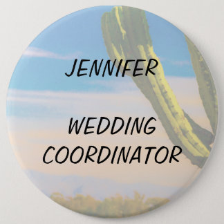 Desert Cactus Blue Sky Wedding Coordinator 6 Cm Round Badge