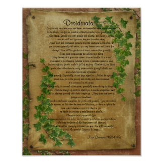 "Desiderata ""desired things"",Ivy on parchment Poster"