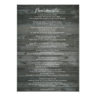 """Desiderata """"Desired Things"""" on Concrete Wall Poster"""