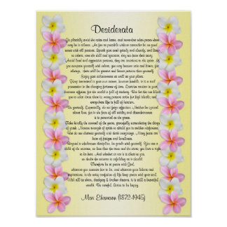 "Desiderata ""desired things"" Plumeria border Poster"