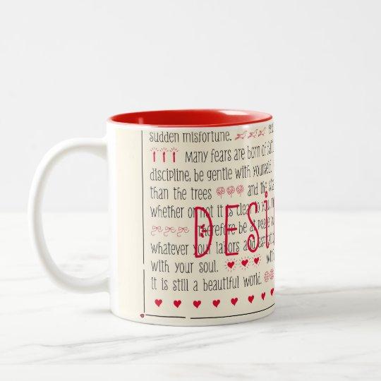 Desiderata Inspirational Poem Two-Tone Coffee Mug