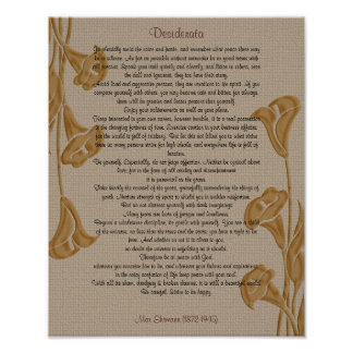 Desiderata with calla lilies poster