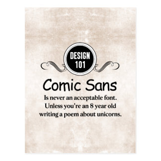 Design 101: Comic Sans is never an acceptable font Postcard