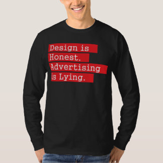 Design is Honest - Red T-Shirt