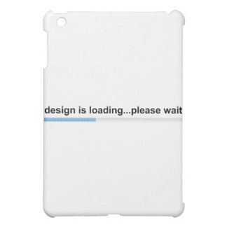 Design is Loading Cover For The iPad Mini