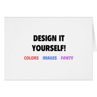 Design It Yourself On Greeting Card