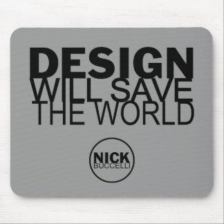 Design Save World Mouse Pad