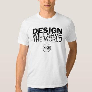 Design Save World T Shirt