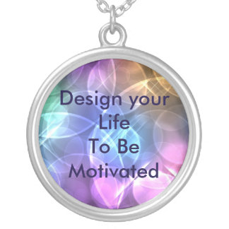 Design your Life to be Motivated necklace
