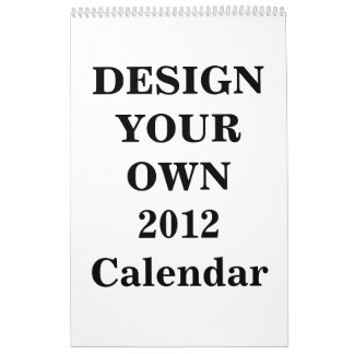Design Your Own 2012 Calendar (One Page Standard)