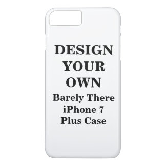 Design Your Own Barely There iPhone 7 Plus Case