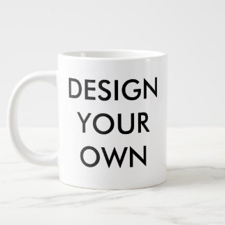 Design Your Own Custom Personalized Jumbo Mug