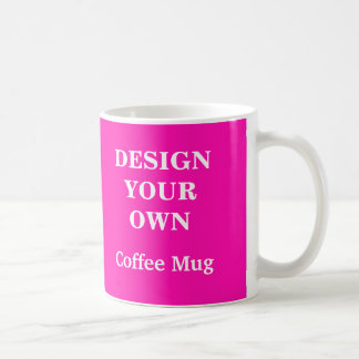 Design Your Own Mug - Bright Pink