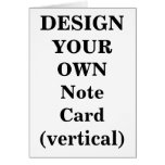 Design Your Own Note Card (vertical)