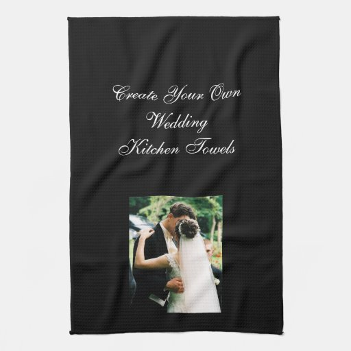 Design Your Own Kitchen Layout: Design Your Own Photo Wedding Kitchen Towel
