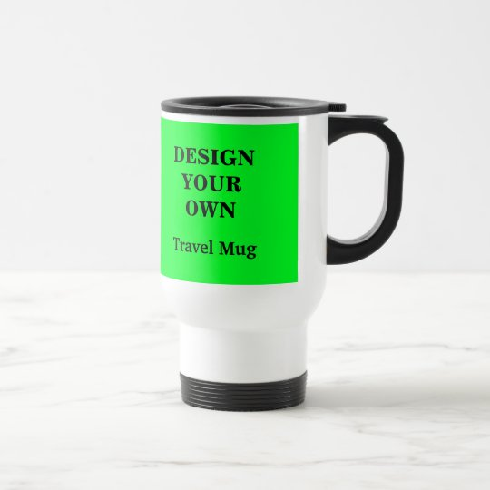 Design Your Own Travel Mug - Green and
