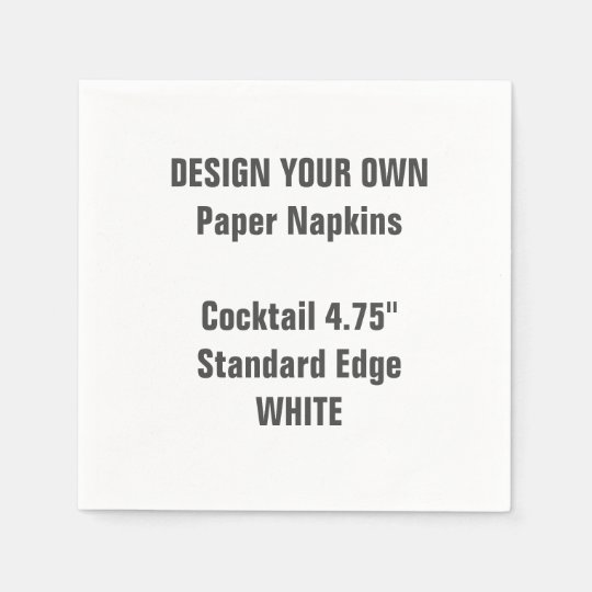 Design Your Own WHITE Cocktail Paper Napkins Paper Napkin