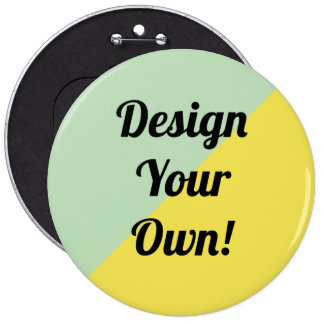 Design Your Personalise Gift 6 Cm Round Badge