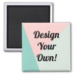 Design Your Personalised Gifts Square Magnet