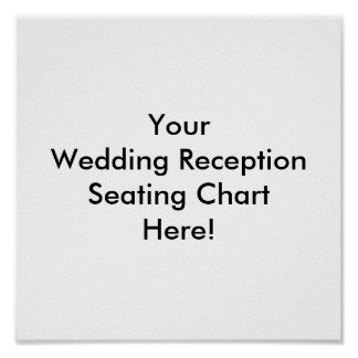 Design Your Wedding Reception Seating Chart Poster