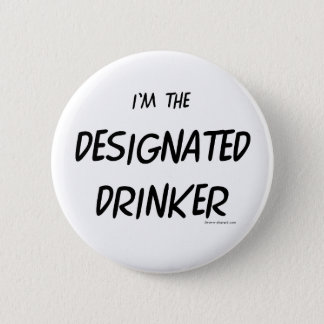 Designated Drinker 6 Cm Round Badge