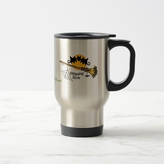Designated Driver - Flying Broom Travel Mug