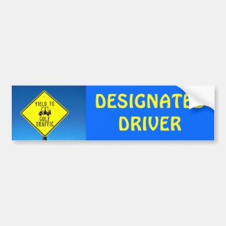 Designated Driver Yield  Golf Traffic -Golf Cart Bumper Sticker