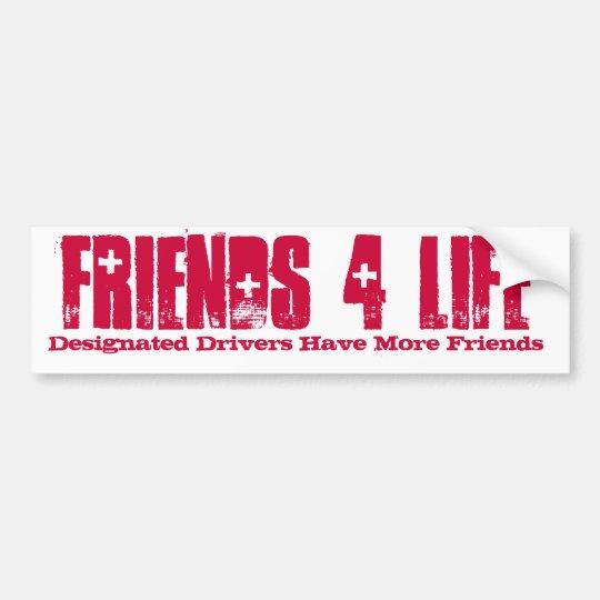 Designated Drivers Have More Friends, FRIENDS 4 Bumper